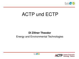 ACTP und ECTP