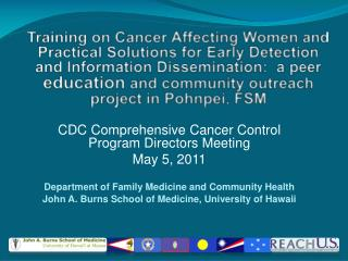 CDC Comprehensive Cancer Control Program Directors Meeting May 5, 2011