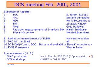 DCS meeting Feb. 20th, 2001