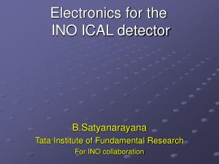 Electronics for the  INO ICAL detector