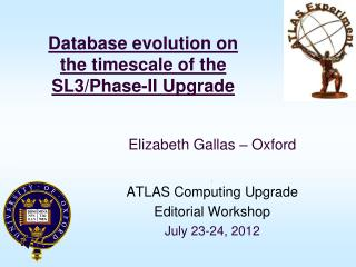 Database evolution on the timescale of the SL3/Phase-II Upgrade