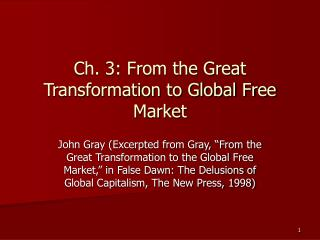 Ch. 3: From the Great Transformation to Global Free Market