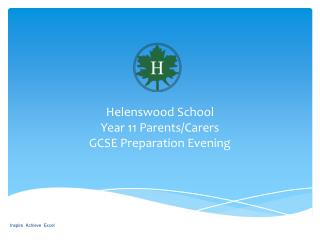 Helenswood School Year 11 Parents/Carers  GCSE Preparation Evening