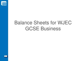 Balance Sheets for WJEC GCSE Business