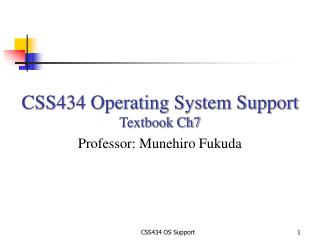 CSS434 OS Support