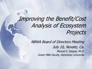 Improving the Benefit/Cost Analysis of Ecosystem Projects
