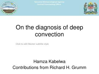 On the diagnosis of deep convection