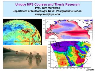 Unique NPS Courses and Thesis Research Prof. Tom Murphree