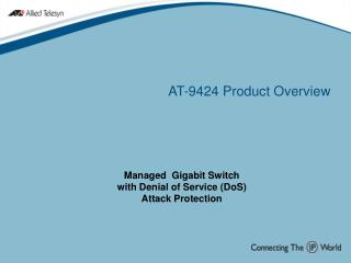 AT-9424 Product Overview