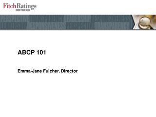ABCP 101
