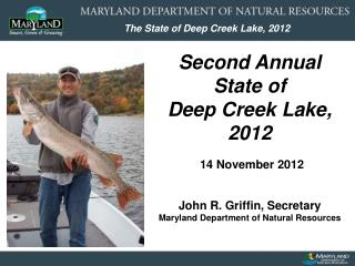 Second Annual State of Deep Creek Lake, 2012
