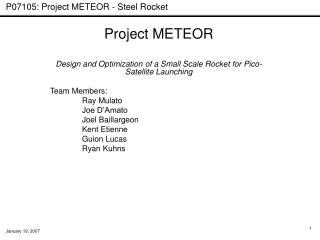 Project METEOR Design and Optimization of a Small Scale Rocket for Pico-Satellite Launching