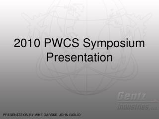 2010 PWCS Symposium Presentation