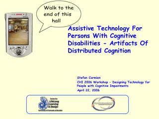 Assistive Technology For Persons With Cognitive Disabilities - Artifacts Of Distributed Cognition