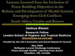 Joshua Bloom Research Fellow London School of Hygiene and Tropical Medicine