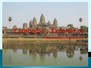 Cambodia�s Experience