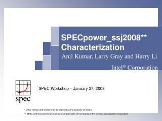 SPECpower_ssj2008  Characterization