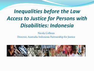Inequalities before the Law Access to Justice for Persons with  Disabilities: Indonesia