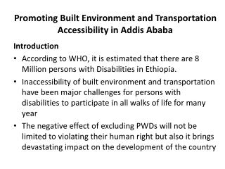 Promoting Built Environment and Transportation Accessibility in Addis Ababa