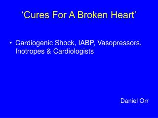 �Cures For A Broken Heart�
