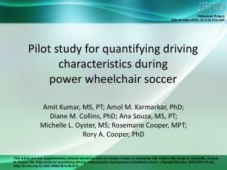 Pilot study for quantifying driving characteristics during  power wheelchair soccer