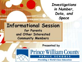 Informational Session for Parents  and Other Interested  Community Members