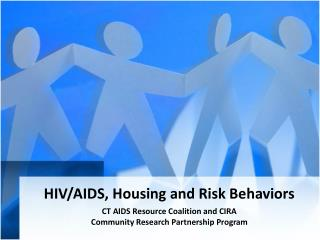 HIV/AIDS, Housing and Risk Behaviors