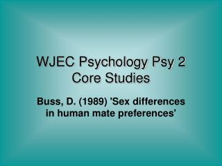 WJEC Psychology Psy 2 Core Studies