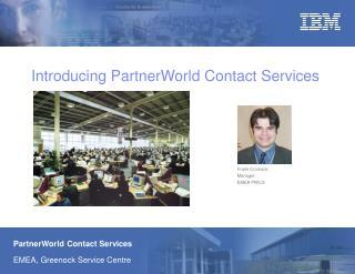 Introducing PartnerWorld Contact Services