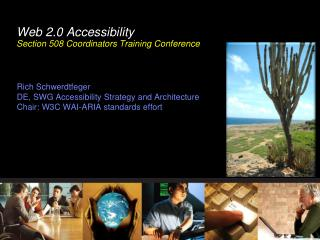 Web 2.0 Accessibility Section 508 Coordinators Training Conference