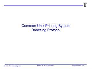 Common Unix Printing System  Browsing Protocol