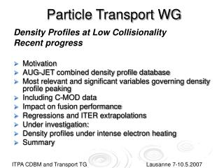 Particle Transport WG