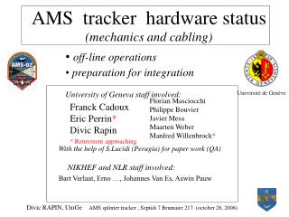 AMS  tracker  hardware status (mechanics and cabling)