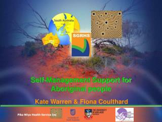 Self-Management Support for  Aboriginal people