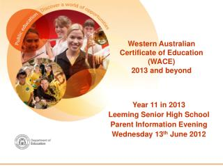 Western Australian  Certificate of Education (WACE) 2013 and beyond