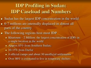IDP Profiling in Sudan: IDP Caseload and Numbers
