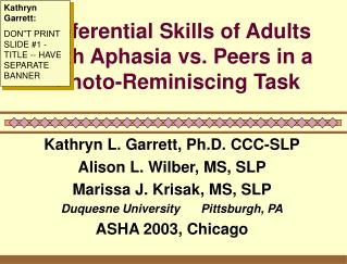 Referential Skills of Adults with Aphasia vs. Peers in a Photo-Reminiscing Task