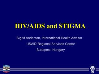 HIV/AIDS and STIGMA