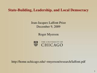 State-Building, Leadership, and Local Democracy Jean-Jacques Laffont Prize December 9, 2009