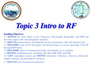 Topic 3 Intro to RF Enabling Objectives