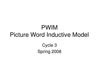 PWIM Picture Word Inductive Model
