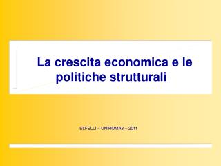 La crescita economica e le politiche strutturali