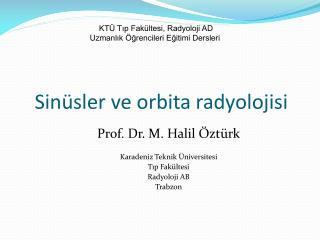 Sinüsler ve orbita radyolojisi