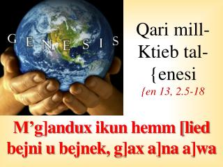Qari  mill-Ktieb tal-{enesi {en 13, 2.5-18