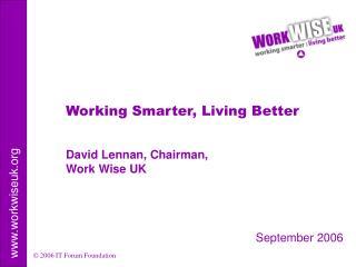 David Lennan, Chairman, Work Wise UK