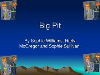 Big Pit