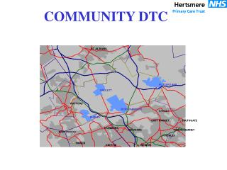 Potters Bar Community DTC Model of Care Referral G.P. (+ Self) Main Entrance Reception Scheduling