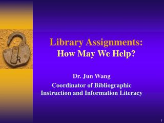 Library Assignments: How May We Help?