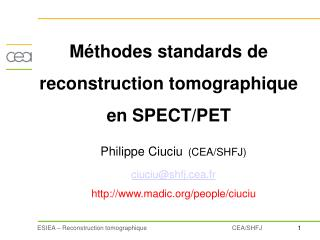 Méthodes standards de reconstruction tomographique   en SPECT/PET