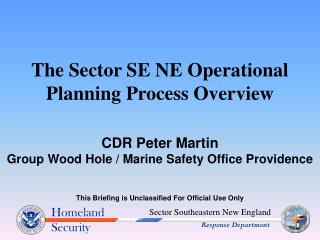 The Sector SE NE Operational Planning Process Overview